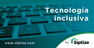 Tecnología inclusiva